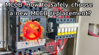 How to safely replace MCCB